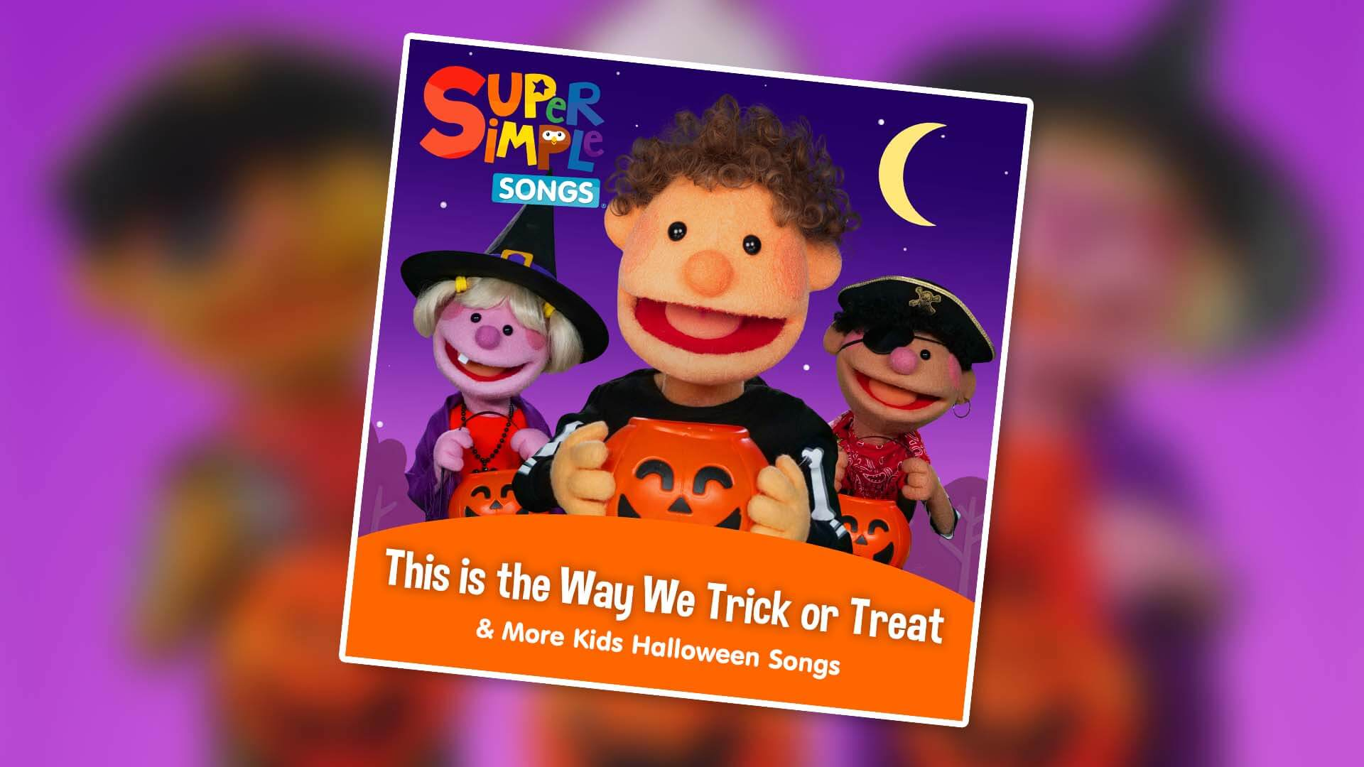 Skyship Entertainment and Warner Music Group's Arts Music release new Super Simple Songs album This Is The Way We Trick Or Treat & More Kids Halloween Songs